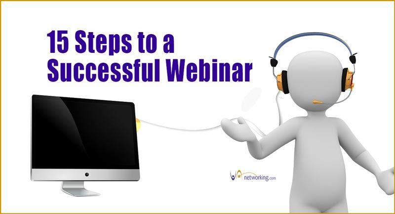 15 Steps to a Successful Webinar