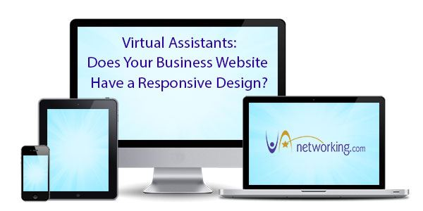 Does Your Virtual Assistant Business Website Have a Responsive Design?