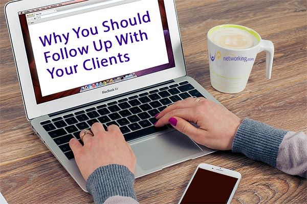 The Importance of Following Up with Your Clients