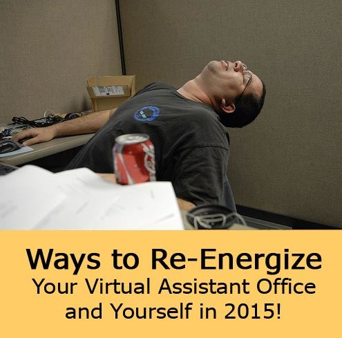 Ways to Re-Energize Your VA Office and Yourself!