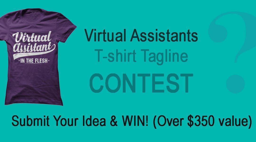 Virtual Assistant T-Shirt Tagline Contest