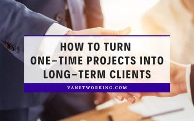 How Virtual Assistants Can Turn One-Time Projects into Long-Term Clients
