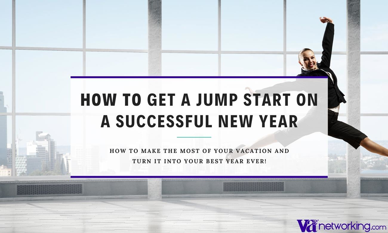 How to Get a Jump Start on a Success New Year