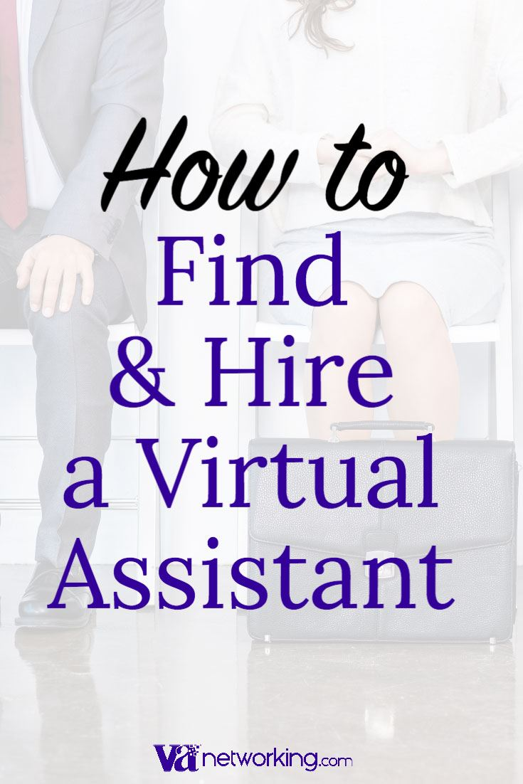 How to Find and Hire a Virtual Assistant