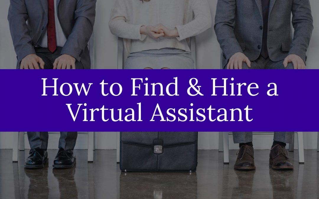 How to Find a Virtual Assistant