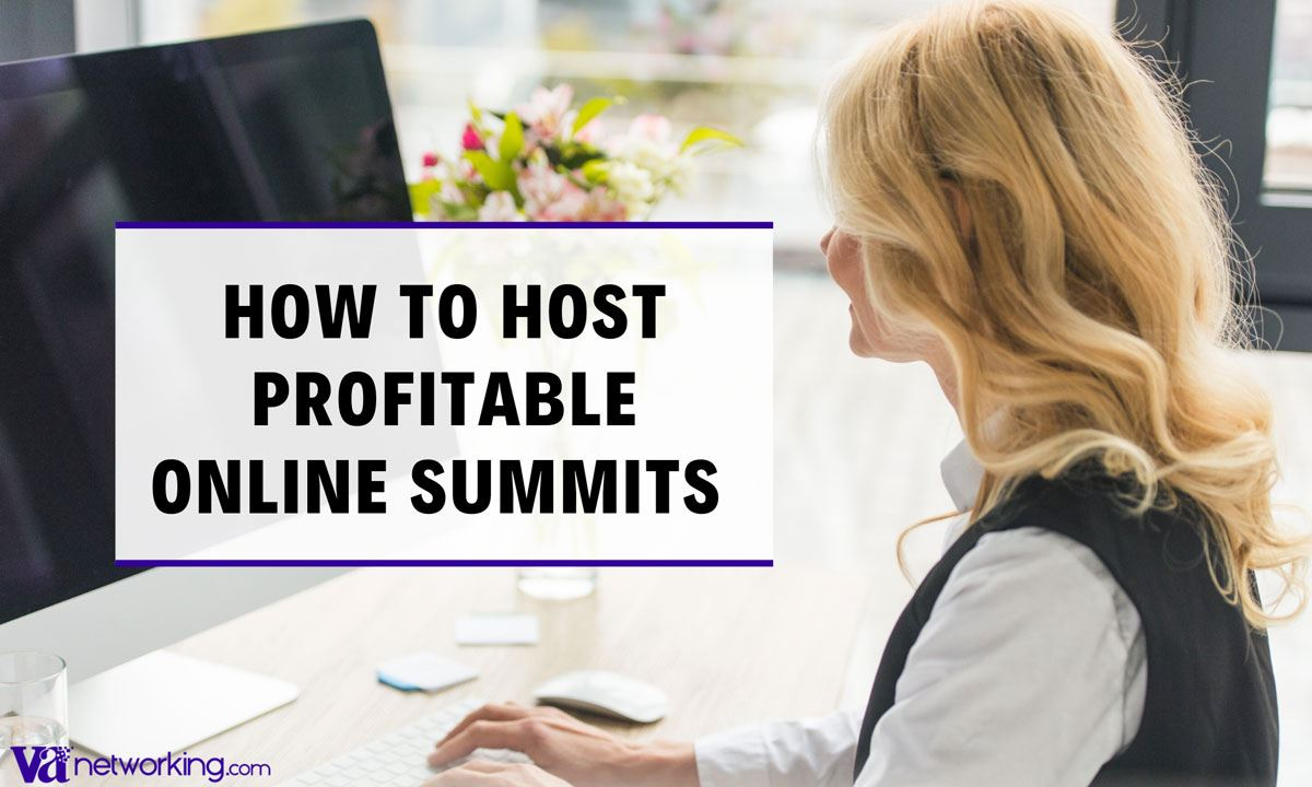 How to Host Profitable Online Summits
