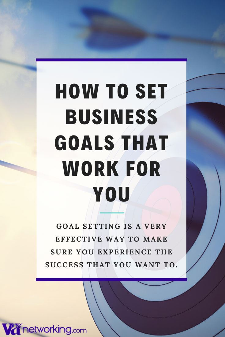 How to Set Business Goals That Work for You