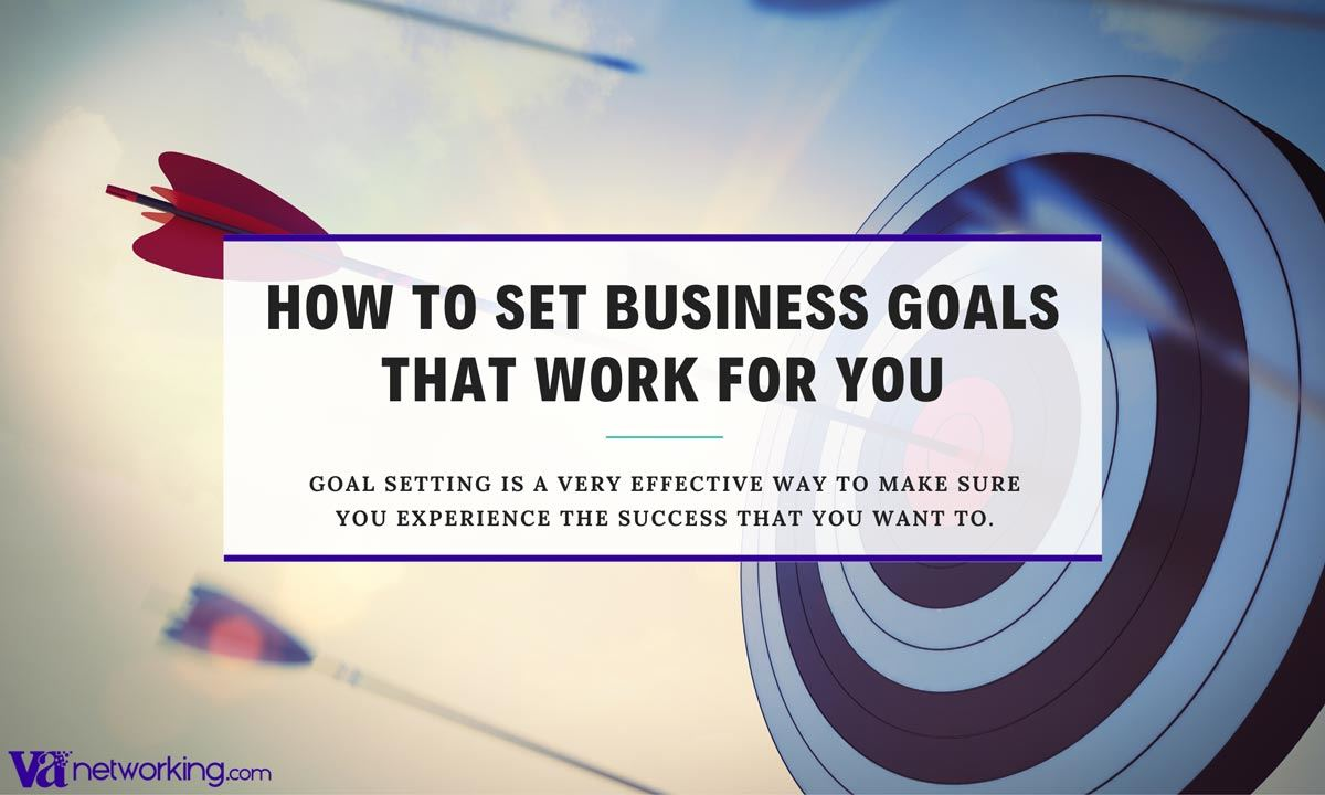 How to Set Business Goals that Work