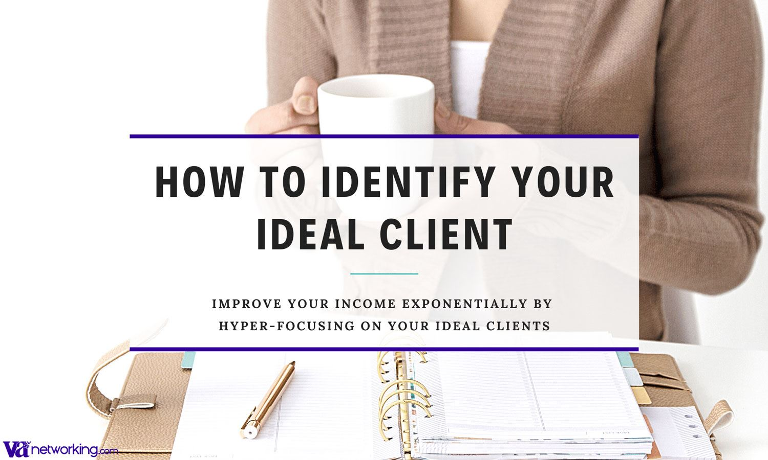 How to Identify Your Idea Client