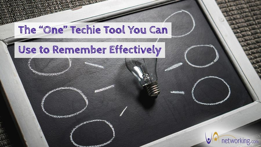 "The ""One"" Techie Tool You Can Use to Remember Effectively"