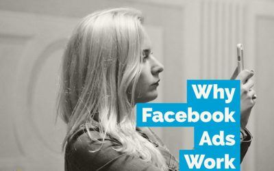Why Facebook Ads Work