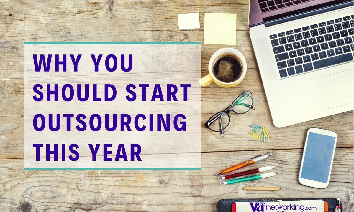 Why You Should Start Outsourcing this Year