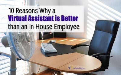 Top 10 Reasons Why a Virtual Assistant (VA) is Better than Hiring an In-House Office Assistant