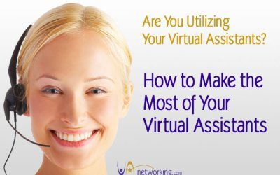 Are You Making the Most of Your Virtual Assistants?
