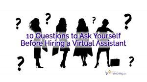 Questions to Ask Yourself Before Hiring a Virtual Assistant
